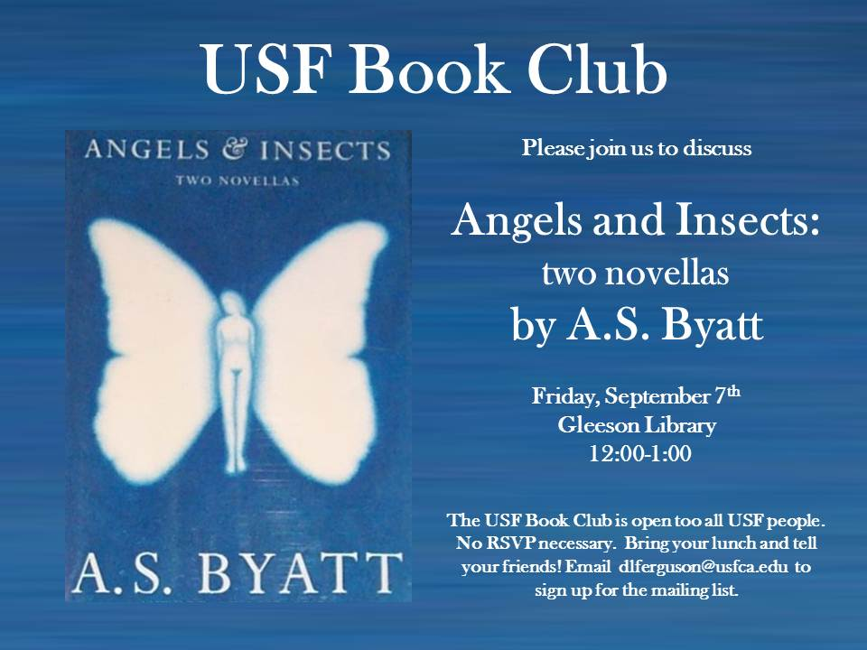 """USF Book Club reads Byatt's """"Angels and Insects"""" for 9/7/12"""