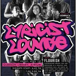 Lyricist Lounge in Gleeson's Atrium Friday April 1st!!