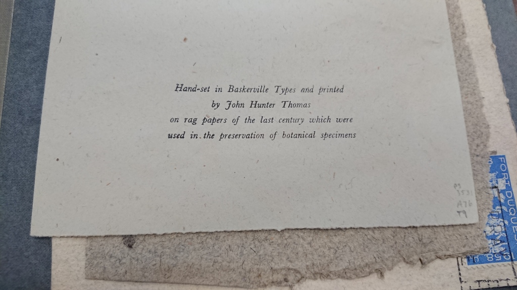 Text explaining font and paper used in card. 'Hand-set in Baskerville Types and printed by John Hunter Thomas on rag papers of the last century which were used in the preservation of botanical specimens