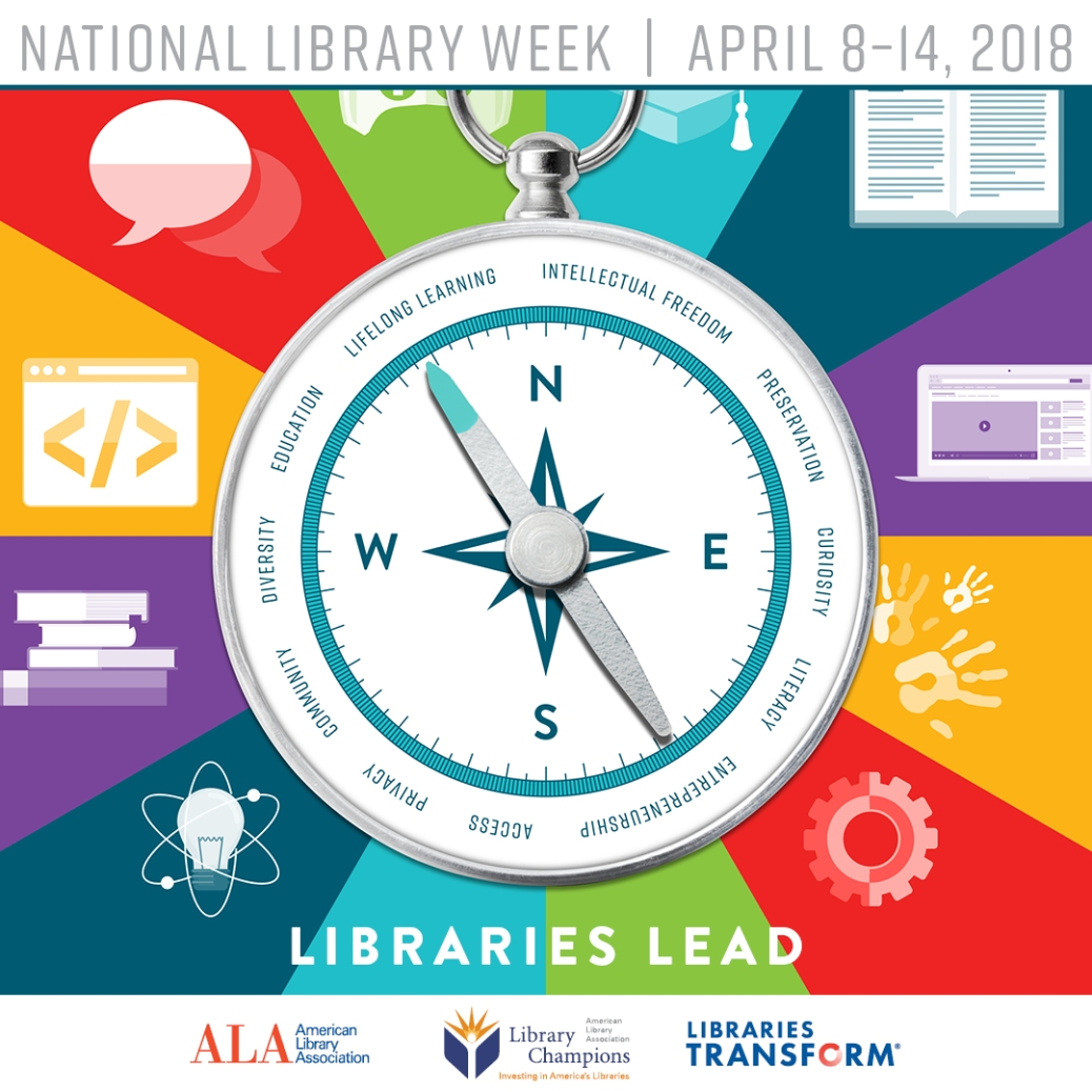 National Library Week Graphic - Libraries Lead