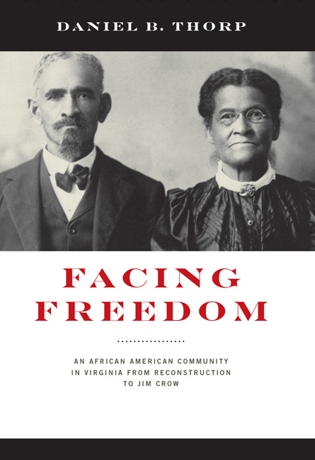 Book cover of Facing freedom an African American community in Virgin from reconstruction to Jim Crow