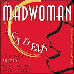 Book cover of The madwoman in the academy