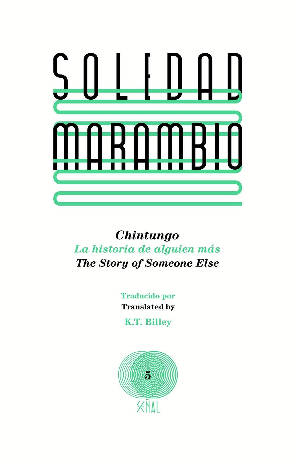 Book cover of Chintungo: la historia de alguien mas