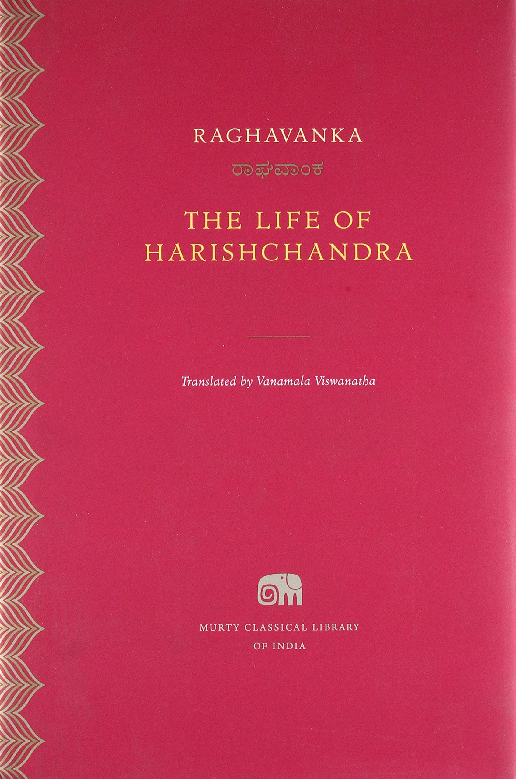 Book cover of The life of Harishchandra