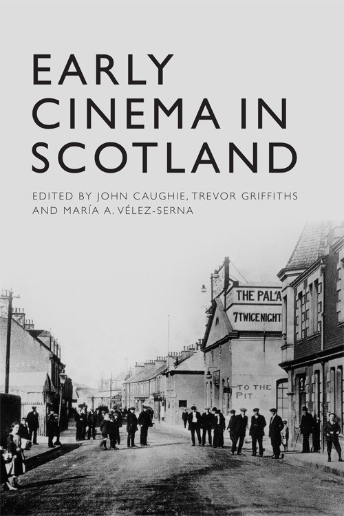Book cover of Early cinema in Scotland